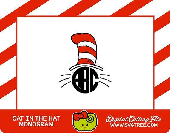 Cat in the Hat SVG, Dr Seuss, Monogram, Shirt Design, SVG Files ...