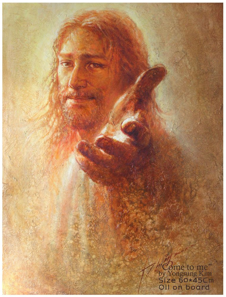 Yongsung Kim - Come to Me | Jesus pictures, Jesus, Jesus christ