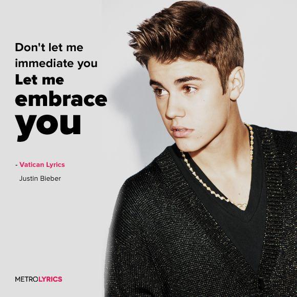 Justin Bieber Vatican Lyrics And Lyricart And Girl I Really