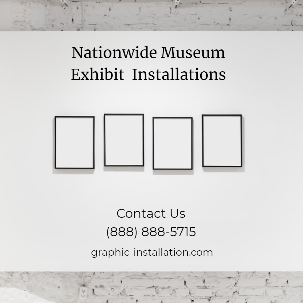 We Deliver World Class Quality Museum Exhibit Graphics Installation Nationwide Contact Us 888 888 5715 More Info Exhibition Museum Exhibition Museum