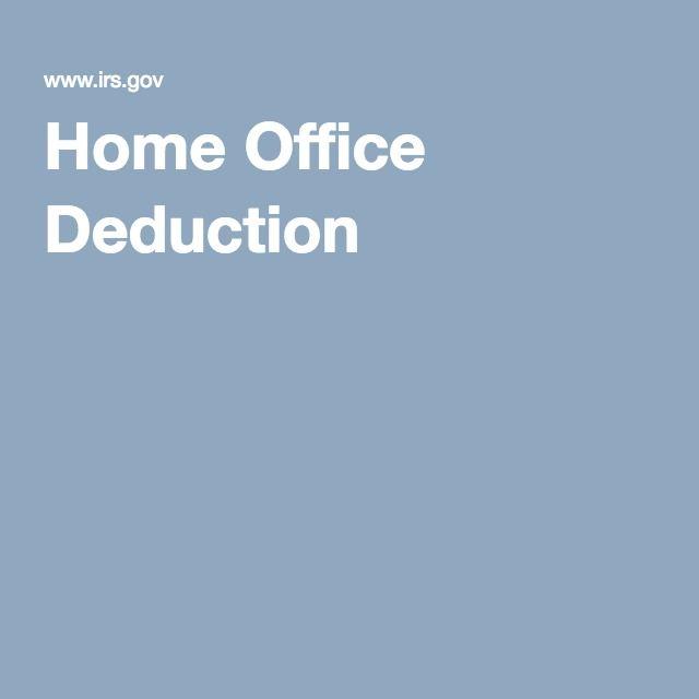 Deduction, Home Office, Internal Revenue