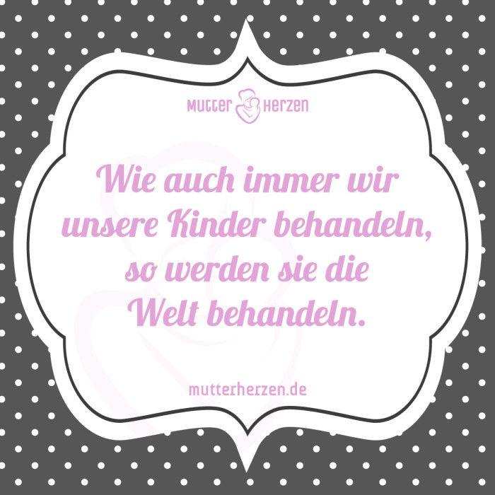 mehr schöne sprüche auf: www.mutterherzen.de #erziehung