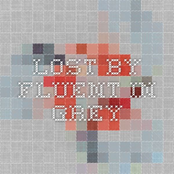 Lost by Fluent in Grey