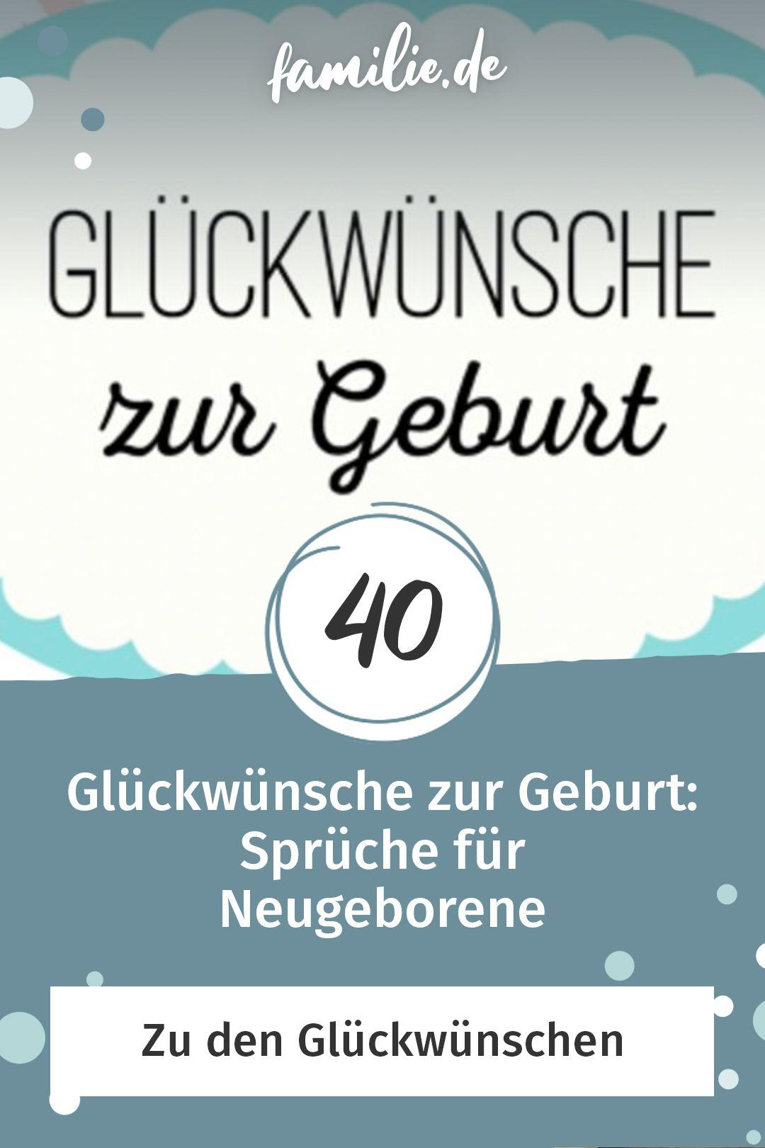Gluckwunsche Zur Geburt 40 Spruche Fur Neugeborene In 2020 Spruche Zur Geburt Gluckwunsche Zur Geburt Wunsche Zur Geburt