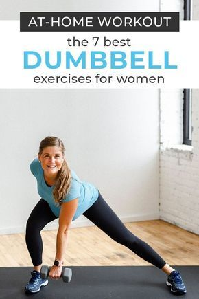 7 best free weight exercises for women  nourish move love