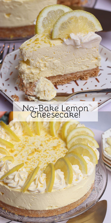 No-Bake Lemon Cheesecake! #cheesecakerecipes