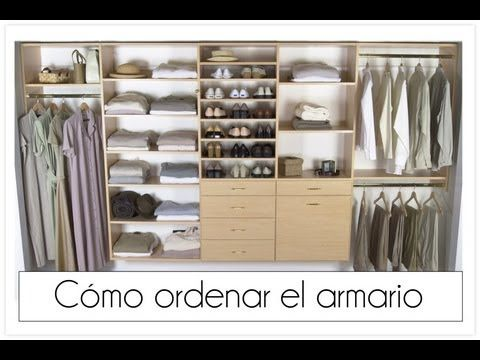 C mo ordenar el armario casa pinterest closet organization watches and organizations - Como ordenar tu armario ...
