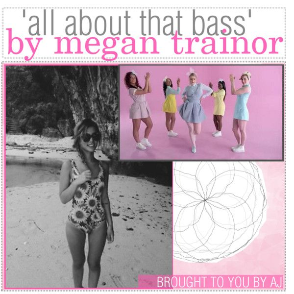 all about that bass by megan trainor