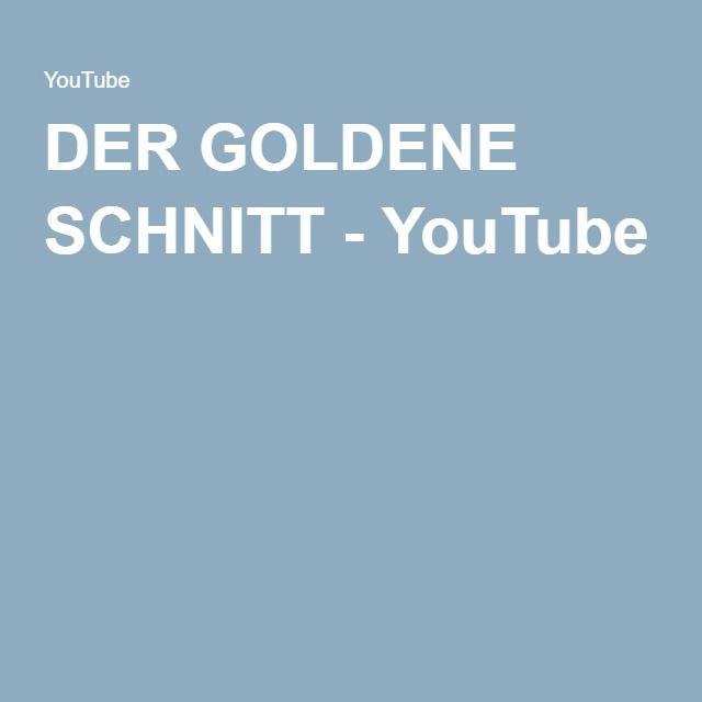 DER GOLDENE SCHNITT - YouTube