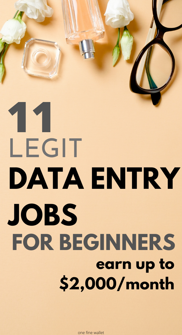 11 Legitimate Data Entry Jobs from Home