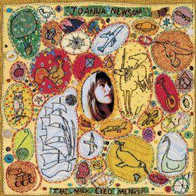 The Milk-Eyed Mender - Joanna Newsom