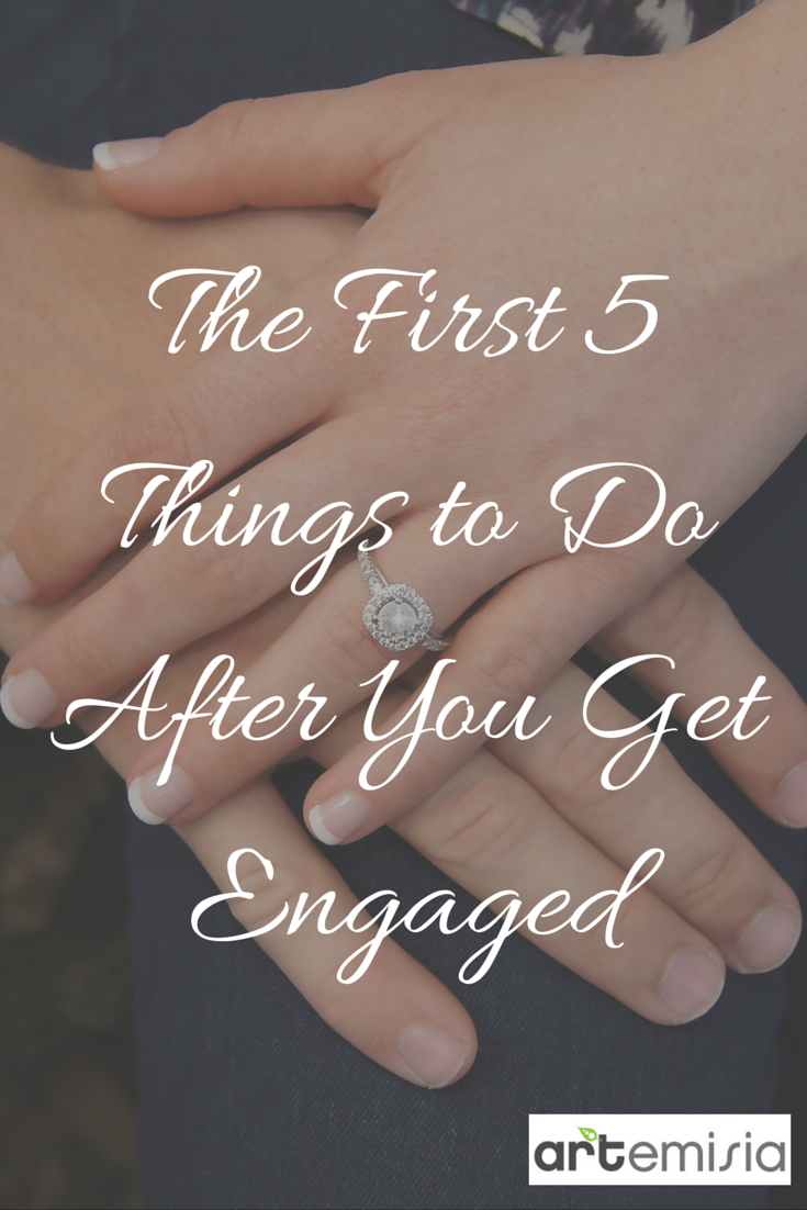 What To Do After You Get Engaged How Started On Wedding Planning