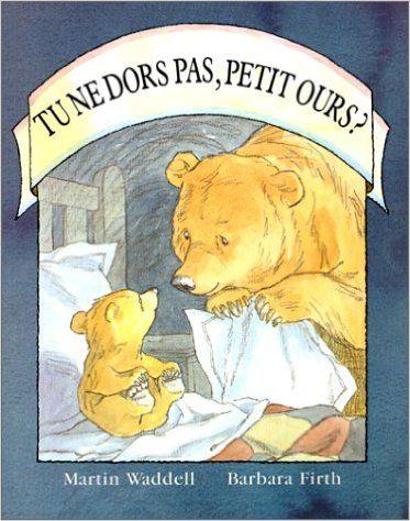 Amazon Fr Tu Ne Dors Pas Petit Ours Martin Waddell Livres Petite Ourse Ours Premiere De Couverture