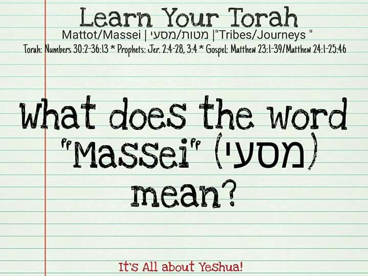The Hebrew Word Massei Means Journeys Of Massei Comes From The