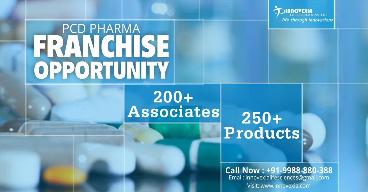 Associate with the top PCD Pharma Franchise Company Innovexia and