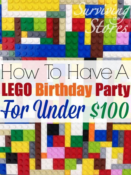 How To Have A LEGO Birthday Party For Under $100 | Cupcake party ...