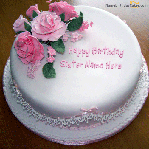 Rose Birthday Cake For Sister With Name Birthday cake