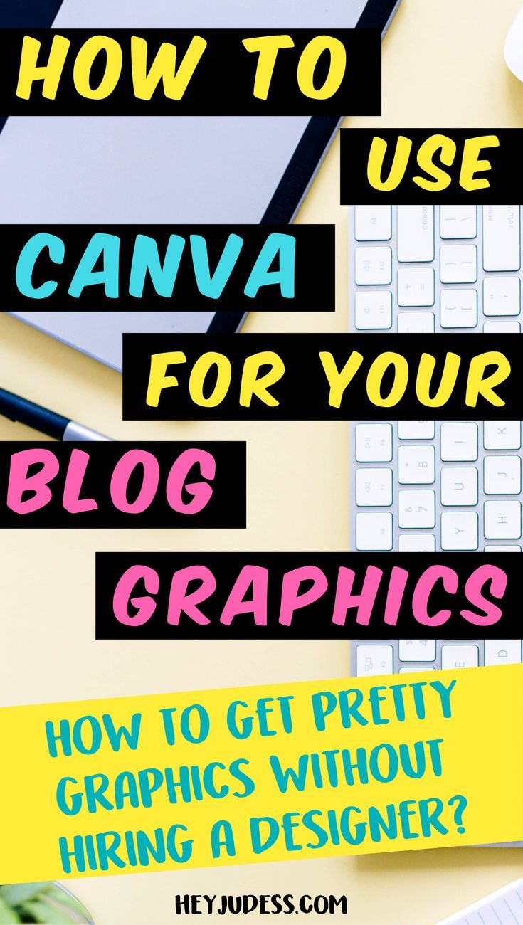 How to Use Canva for Blog Graphics Blog graphics, Blog