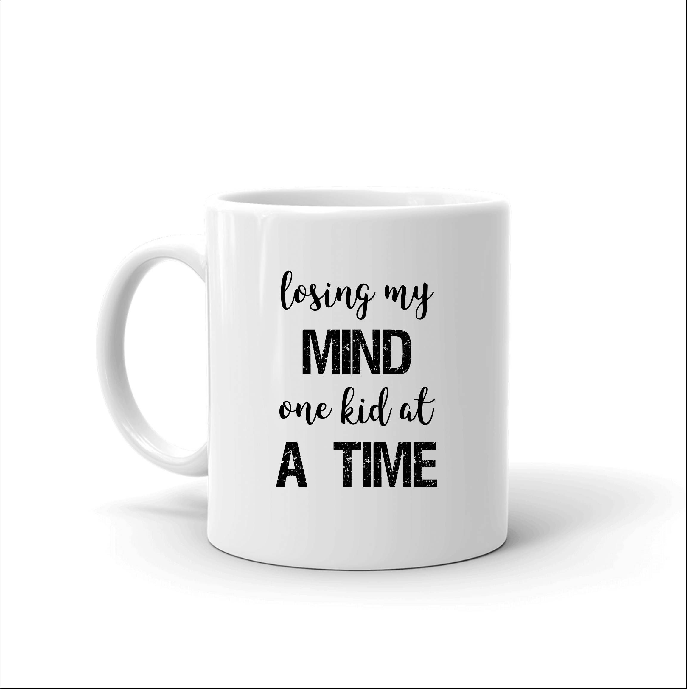 Funny Mom Mug Funny Dad Mug Funny Mom Gifts Losing My Mind One Kid At A Time Funny Saying Birthday Quotes Funny For Him Birthday Quotes Funny Funny Quotes