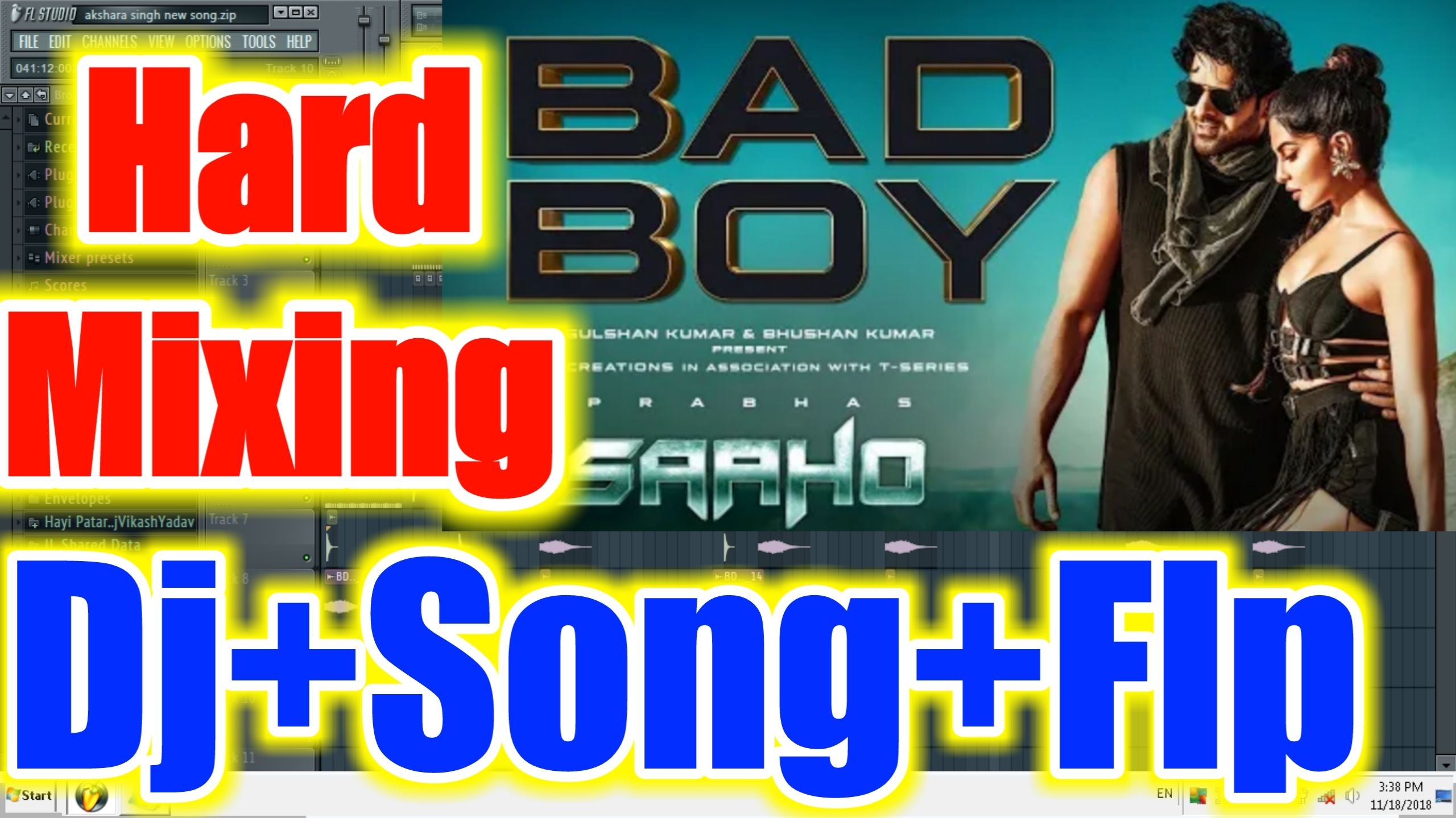 Bad Boy Song Flp Project Saaho Songs Dj Flp Project Bad Boy Saaho Song Dj Flp Project New Flpsong Bad Boys Songs Mp3 Song Download