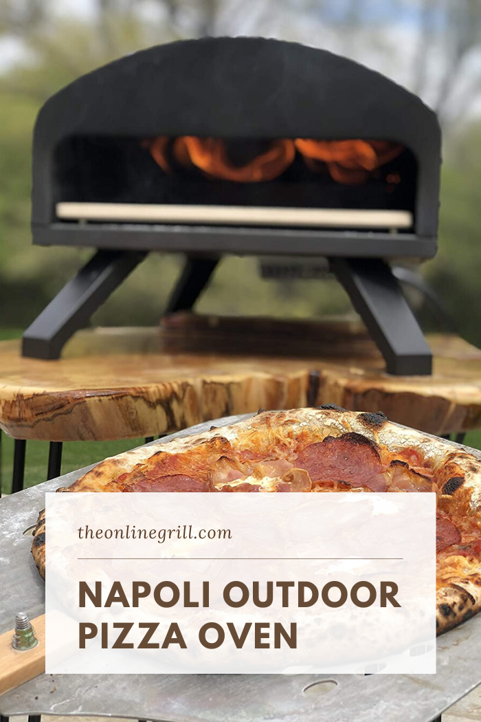 Napoli Pizza Oven Reviewed In 2020 Best Outdoor Pizza Oven Outdoor Cooking Equipment Oven Reviews