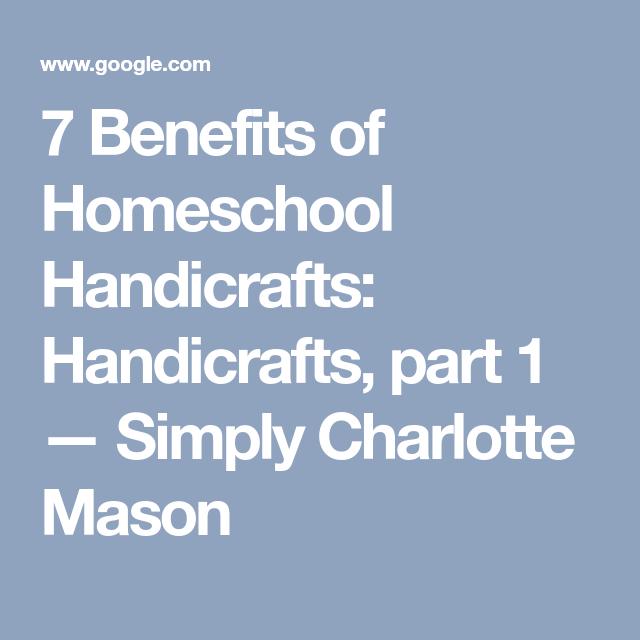 7 Benefits Of Homeschool Handicrafts Handicrafts Part 1 Simply