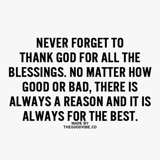 Image result for never forget to thank God for the blessings