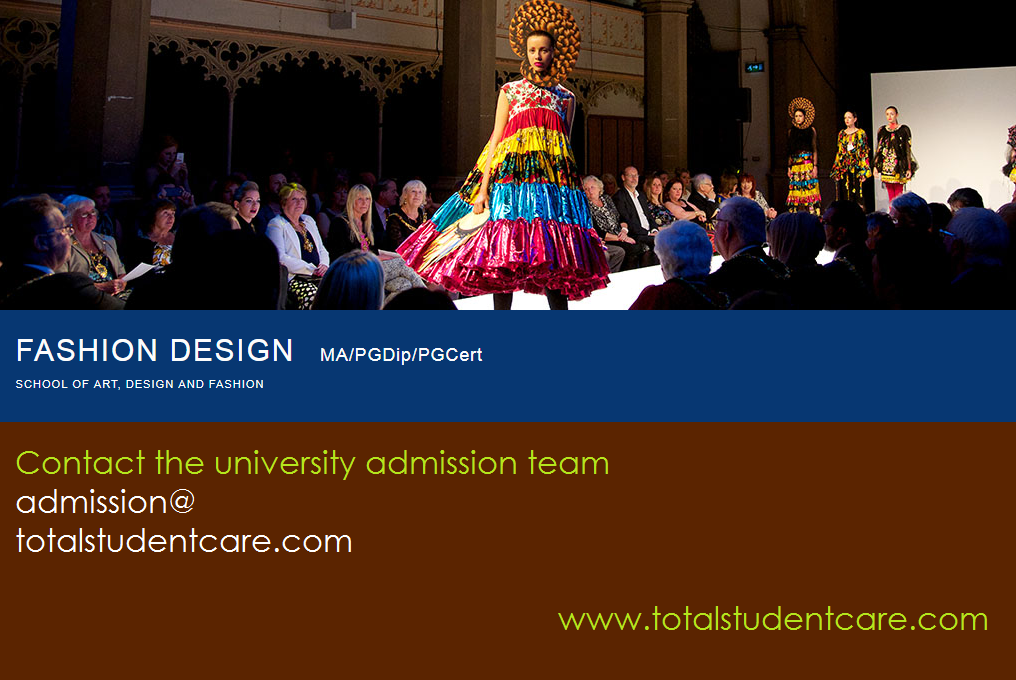 Ma Fashion Design Study In The Uk For Admission Apply Now University Admissions Study About Uk