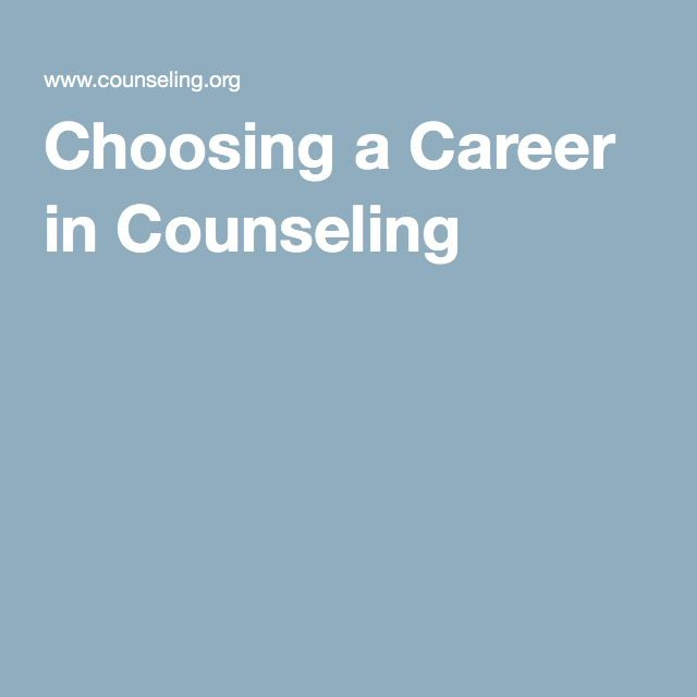Choosing a Career in Counseling - Important guidance & information