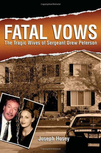Fatal Vows: The Tragic Wives of Sergeant Drew Peterson by Joseph Hosey http://www.amazon.com/dp/1597776068/ref=cm_sw_r_pi_dp_jcwZwb0XMS4FE
