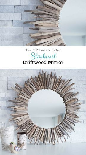 How to make a DIY Driftwood Mirror | Receta | Pinterest | Espejos ...