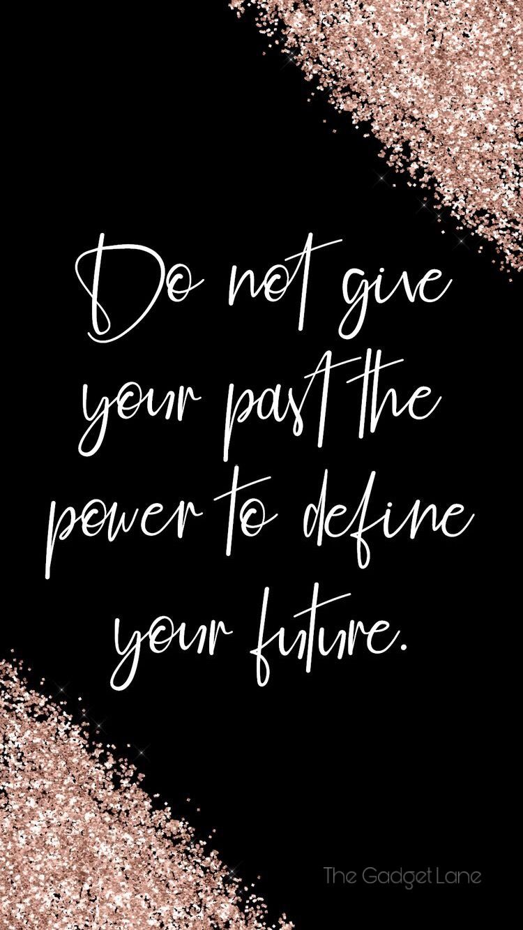 Quotes Wallpaper Iphone Android Phone Backgrounds Quotes Inspirational Quotes For Girls Quote Backgrounds