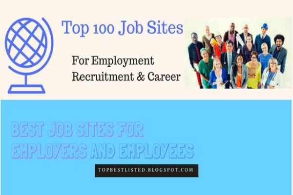 Top 100 Best Job Sites For Employment Recruitment Career And Online Hiring Jobposting Free Sites 2017 Job Posting Sites Job Posting Free Job Posting