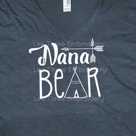 Nana Bear To Match Mama Bear Shirt Baby Bear Shirt Can Be Changed