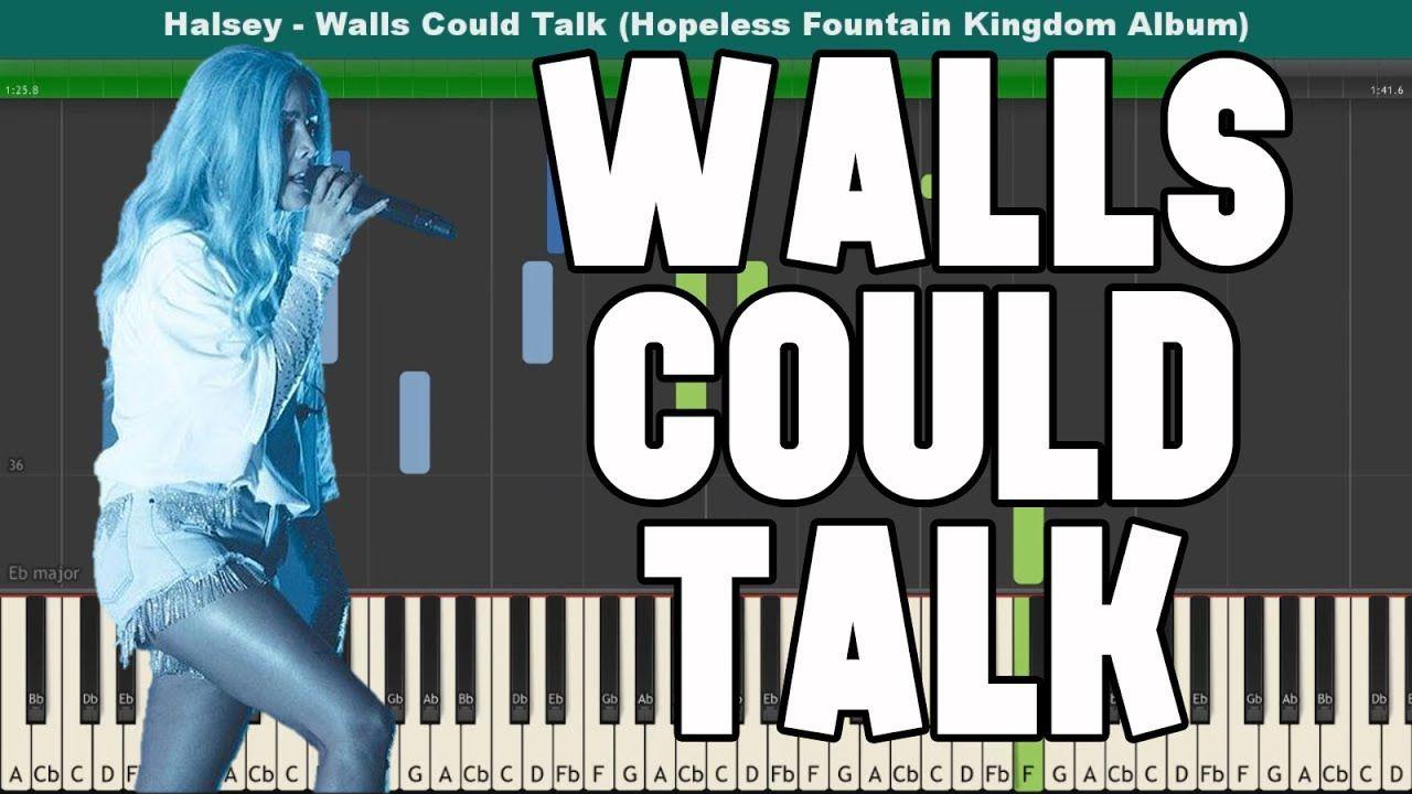 Walls Could Talk Piano Tutorial Free Sheet Music Halsey