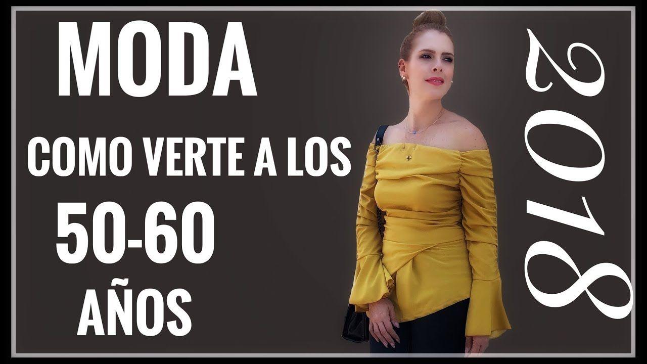 d0a51c2ad8 10TIPS PARA VESTIR A LOS 50-60 AÑOS EN EL 2018 - YouTube Ropa De