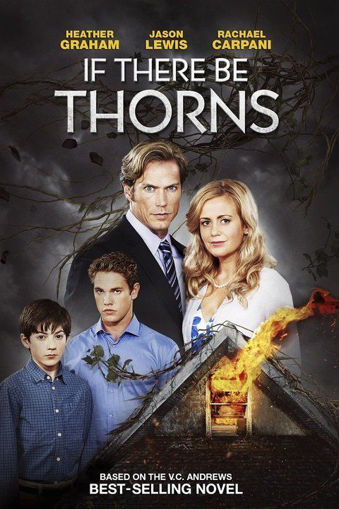 If There Be Thorns Lifetime Movies Jason Lewis Flowers In The Attic