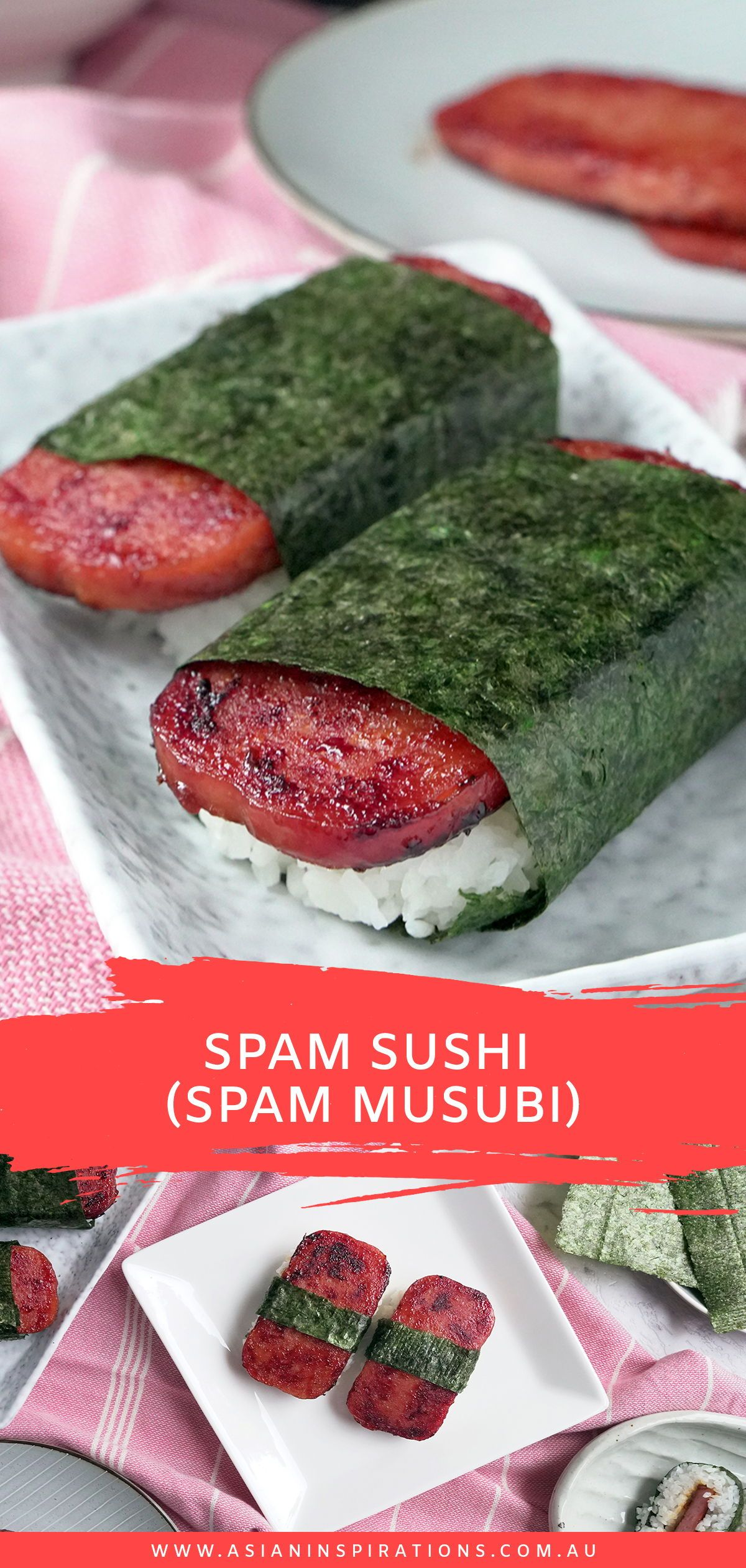 Spam Sushi Spam Musubi Asian Inspirations Recipe Spam Sushi Recipes Sushi