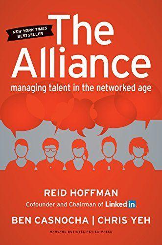 The Alliance: Managing Talent in the Networked Age, http://www.amazon.com/dp/B00JTJ84EW/ref=cm_sw_r_pi_awdm_O-JDub124FP0N