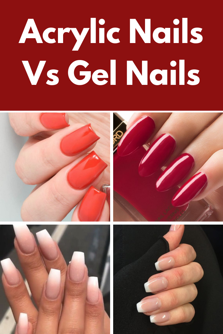 Acrylic Nails Vs Gel Nails Ultimate Decision Making Guide Liquid Gel Nails Nails Gel Nail Tips