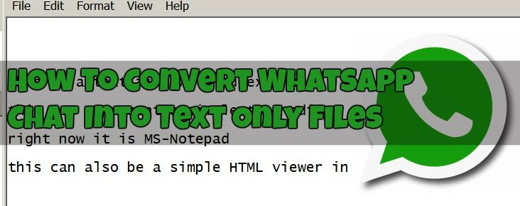 How To Convert Whatsapp Chat Into Text Only Files Texts Simple