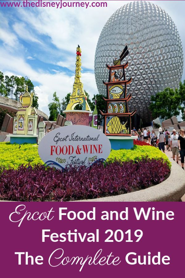 Epcot Food And Wine Festival Guide 2019 Tips From Disney