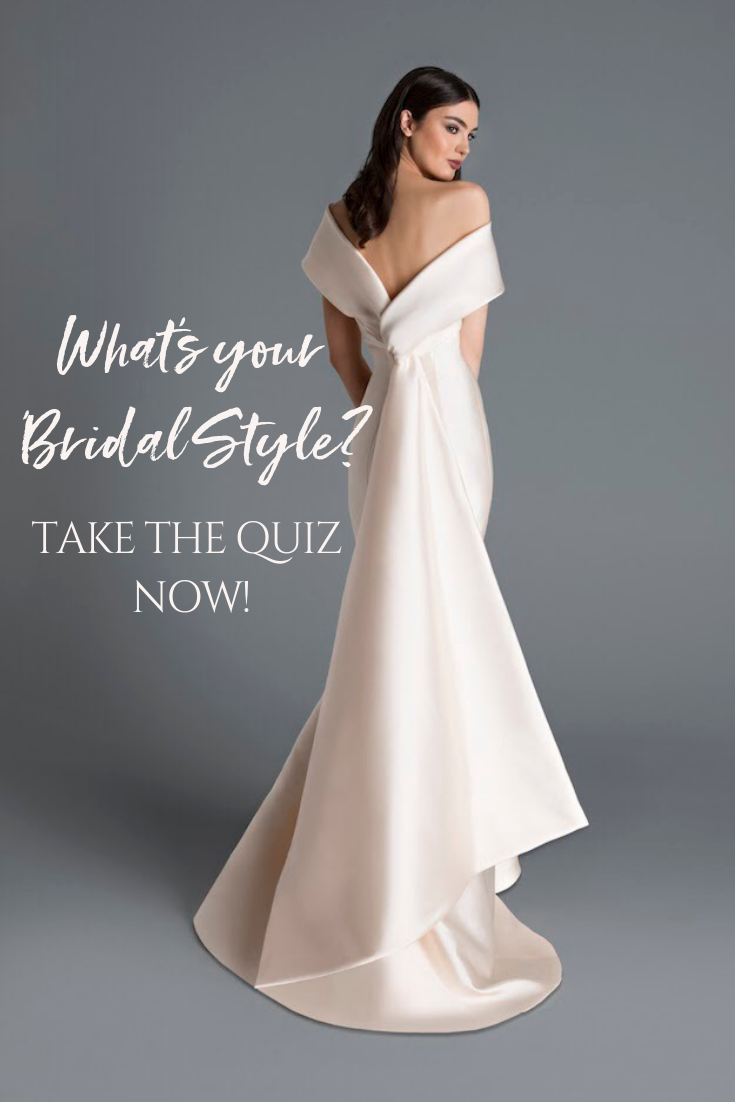 Find Out Which Bridal Style Is The Best Fit For You And Your Personality You Want To Feel Like The Best Version Wedding Dress Quiz Bridal Style Bridal Dresses