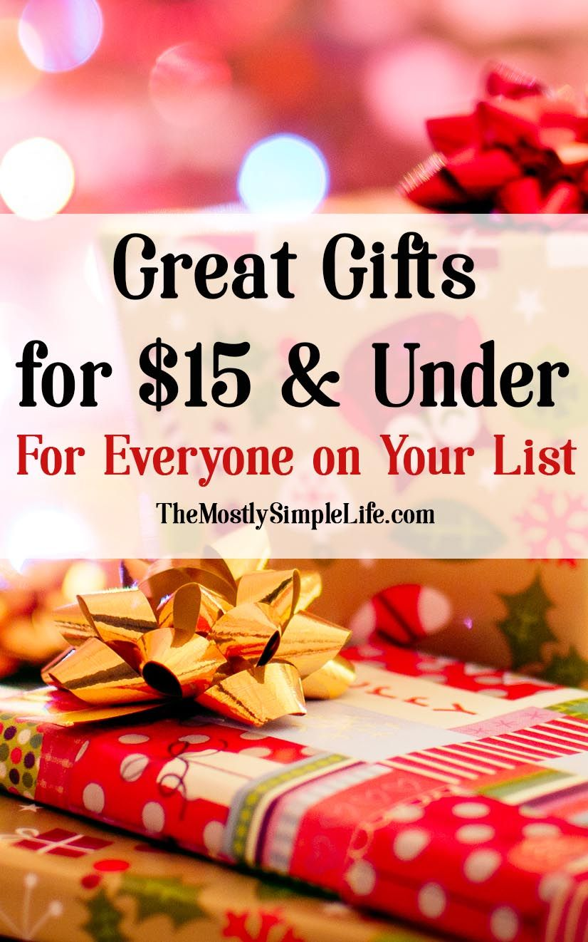 Gifts for $15 and Under (that people will want!) | Gift ideas ...