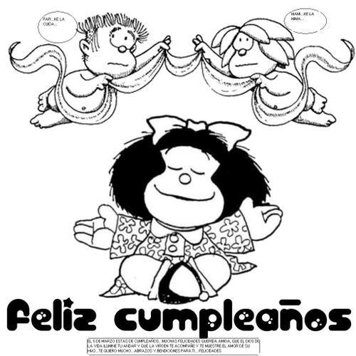 Feliz Cumpleaños Mafalda Para Colorear Frases Bonitas Mafalda