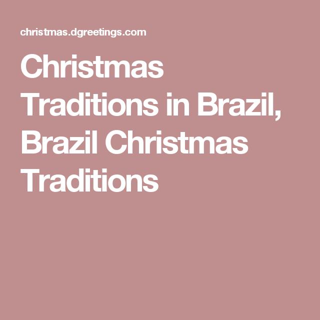 Brazil Christmas Traditions.Christmas Traditions In Brazil Brazil Christmas Traditions