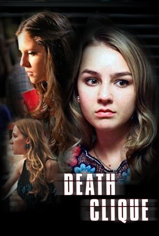 Death Clique Lifetime Movies Network Streaming Movies Lifetime Movies