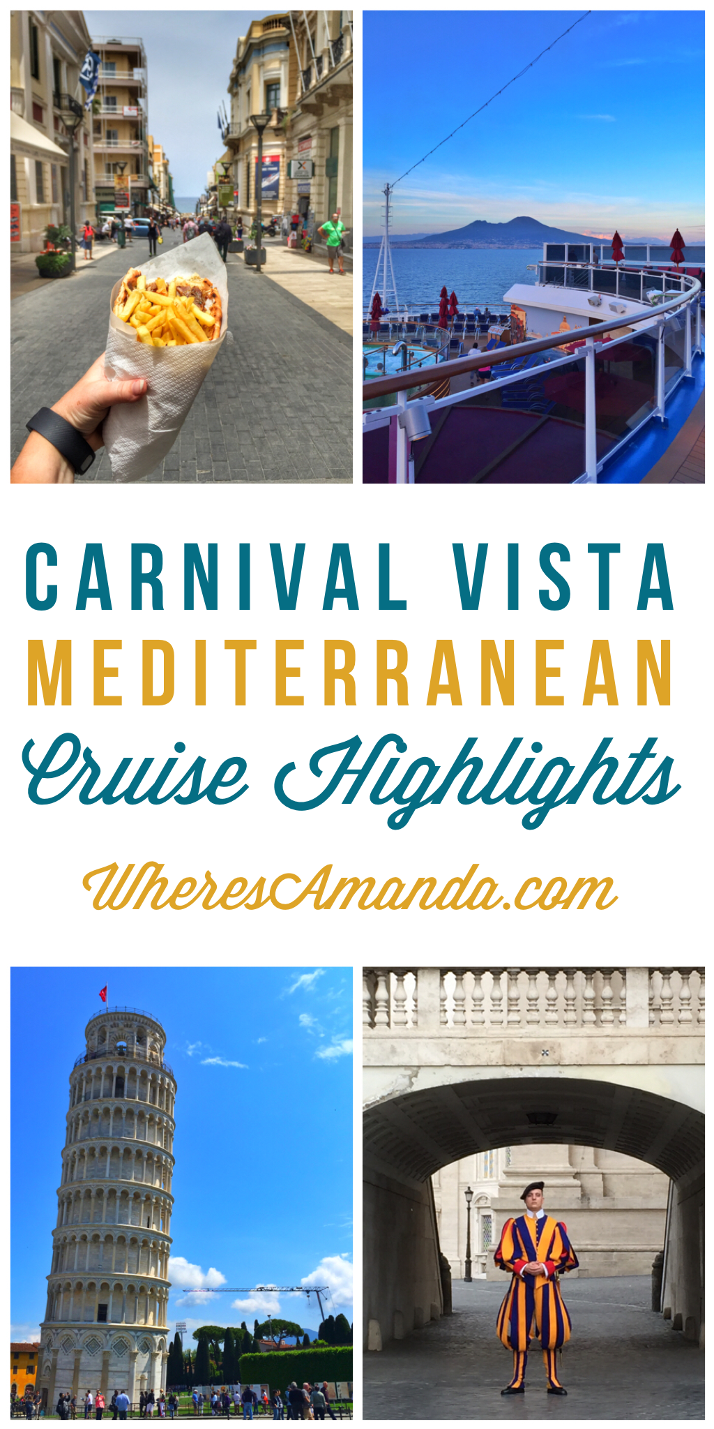 11 Day Carnival Vista Mediterranean Cruise Highlights