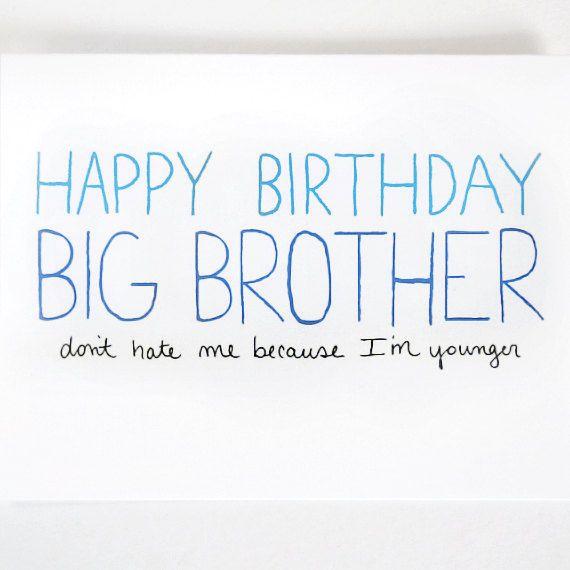 Big Brother Birthday Card Brother Birthday Card By Julieannart 4 00 Broer Humor Citaten Verjaardag Broer