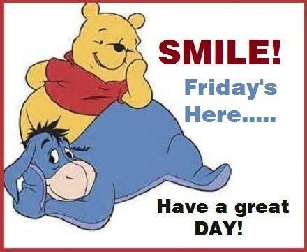 Happy Friday Disney | Happy Friday y'all | Winnie the pooh quotes, Happy  friday pictures, Pooh quotes